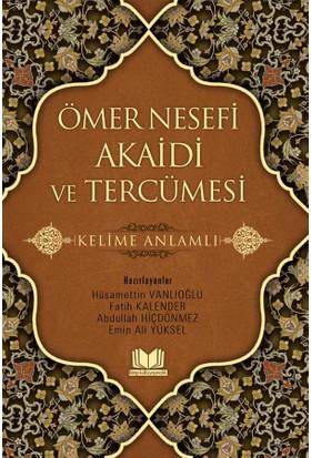 Ömer Nesefi Akaidi Ve Tercümesi - Emin Ali Yüksel