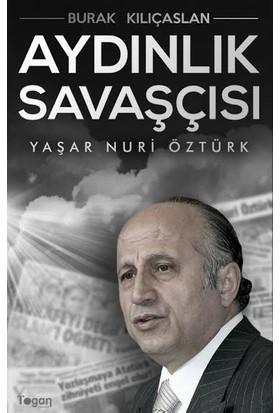 Aydınlık Savaşcısı: Yaşar Nuri Öztürk