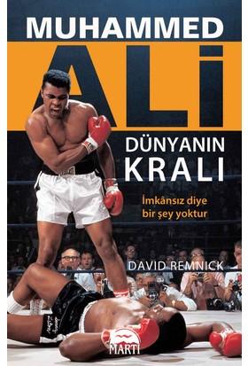 Muhammed Ali: Dünyanın Kralı - David Remnick