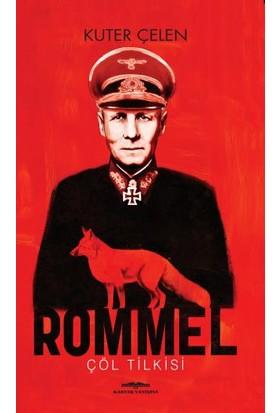 Rommel - Kuter Çelen