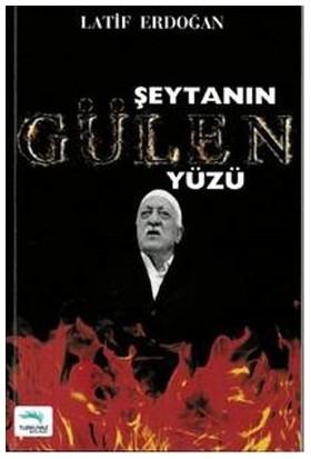 Şeytanın Gülen Yüzü - Latif Erdoğan