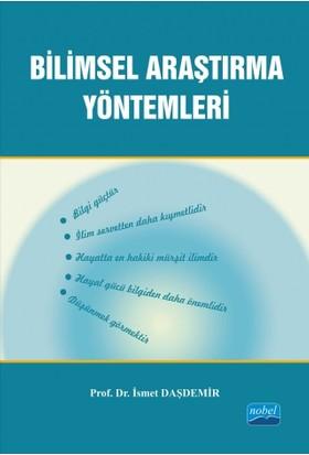 Bilimsel Araştırma Yöntemleri - İsmet Daşdemir