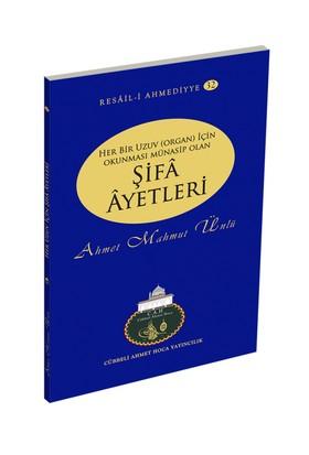 Her Bir Uzuv İçin Okunması Münasip Olan Şifa Ayetleri - Ahmet Mahmut Ünlü