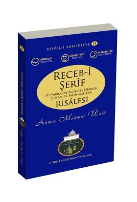 Receb-i Şerif Risalesi - Ahmet Mahmut Ünlü