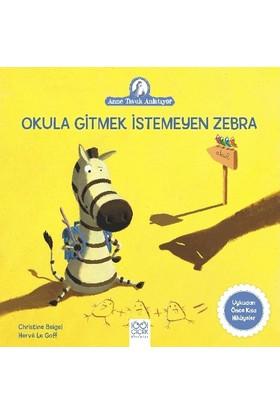Okula Gitmek İstemeyen Zebra - Christine Beigel