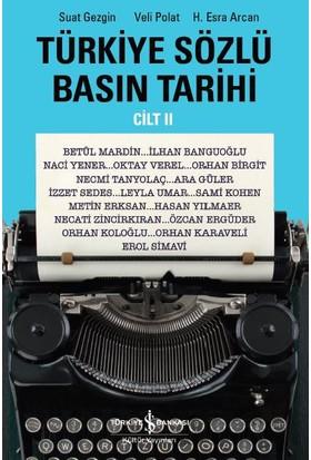 Türkiye Sözlü Basın Tarihi (Cilt 2)