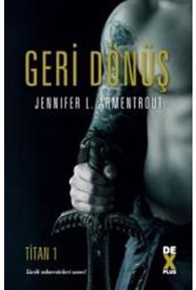 Titan 1: Geri Dönüş - Jennifer L. Armentrout
