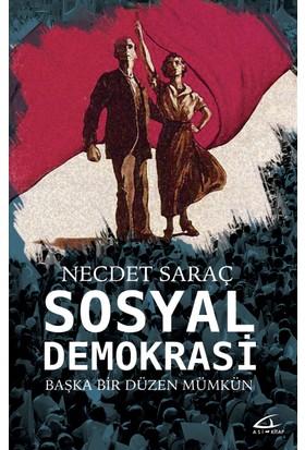 Sosyal Demokrasi (Başka Bir Düzen Mümkün)