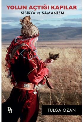 Yolun Açtığı Kapılar (Sibirya Ve Şamanizm)