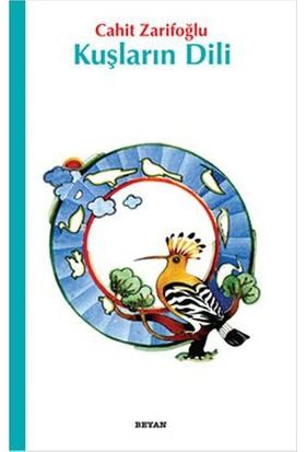 Kuşların Dili - Cahit Zarifoğlu