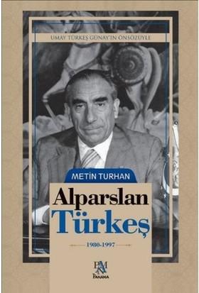 Alpaslan Türkeş (1980 - 1997)