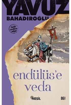 Endülüs`e Veda - Yavuz Bahadıroğlu