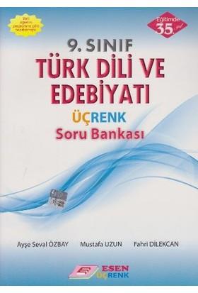 Esen Üçrenk Yayınları 9. Sınıf Türk Dili Ve Edebiyatı Soru Bankası