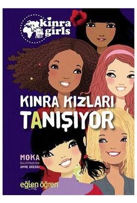 Eğlen Öğren Kınra Kızları: Tanışıyor