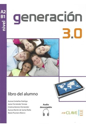 Generacion 3.0 A2-B1 Libro Del Alumno +Audio Descargable