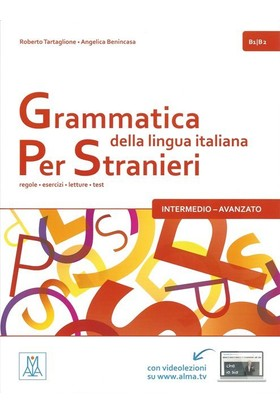 Grammatica Della Lingua İtaliana Per Stranieri B1-B2 - Angelica Benincasa