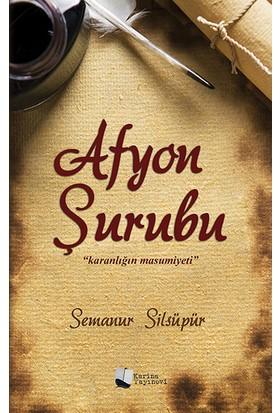 Afyon Şurubu - Semanur Silsüpür
