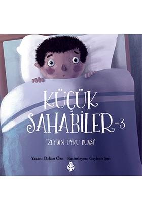 Küçük Sahabiler 3: Zeyd'İn Uyku Duası