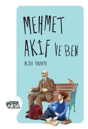 Mehmet Akif Ve Ben-Nejla Sakarya
