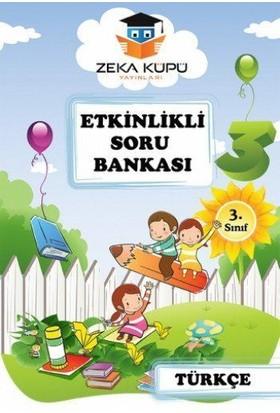 Zeka Küpü Yayınları 4. Sınıf Türkçe Etkinlikli Soru Bankası