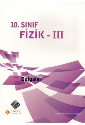 Sonuç Yayınları 10. Sınıf Fizik - Iıı Dalgalar