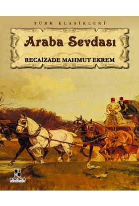 Araba Sevdası-Recaizade Mahmut Ekrem - Recaizade Mahmut Ekrem