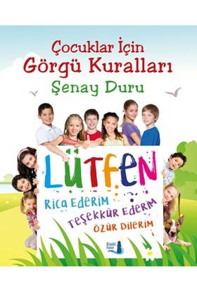 Çocuklar İçin Görgü Kuralları - Şenay Duru
