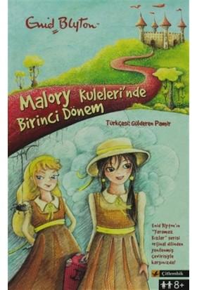 Malory Kuleleri'nde Birinci Dönem