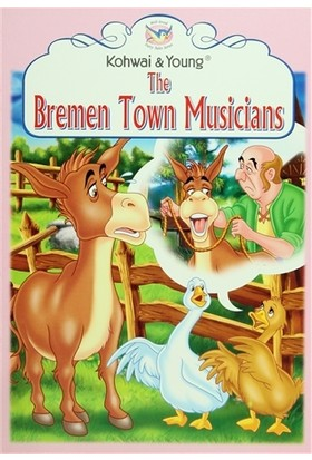 Fairy Tales Series : The Bremen Town Musicians
