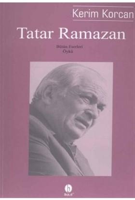 Tatar Ramazan - Kerim Korcan