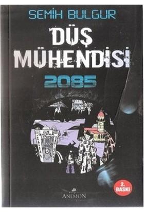 Düş Mühendisi 2085