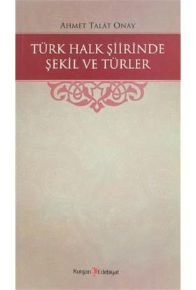 Türk Halk Şiirinde Şekil ve Türler