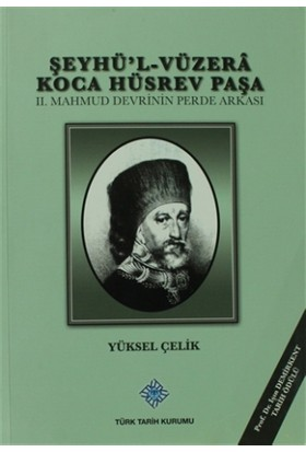 Şeyhü'l-Vüzera Koca Hüsrev Paşa