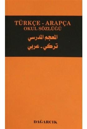 Türkçe - Arapça Okul Sözlüğü