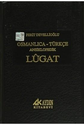 Osmanlıca - Türkçe Ansiklopedik Lugat - Ferit Devellioğlu