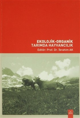 Ekolojik - Organik Tarımda Hayvancılık