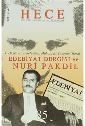 Hece Aylık Edebiyat Dergisi Nuri Pakdil Özel Sayısı: 7 - 85