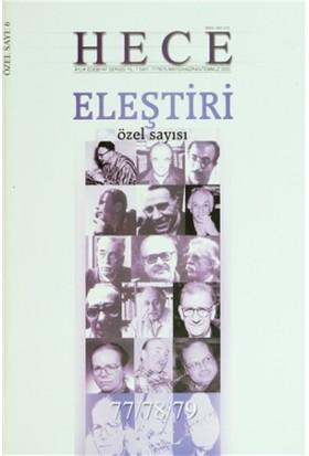 Hece Aylık Edebiyat Dergisi Eleştiri Özel Sayısı: 6 - 77/78/79