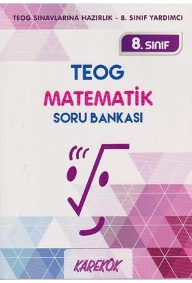 Karekök Yayınları 8. Sınıf Teog Matematik Soru Bankası - Rıza Buğdayoğlu