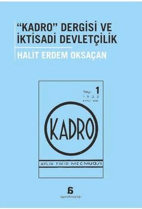 """""""Kadro"""" Dergisi Ve İktisadi Devletçilik"""