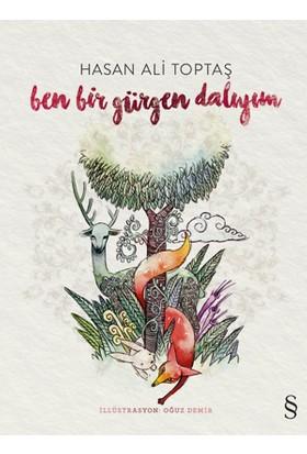 Ben Bir Gürgen Dalıyım - Hasan Ali Toptaş