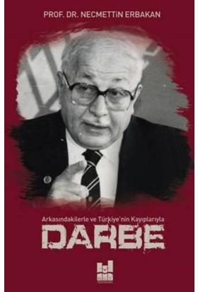 Darbe - Necmettin Erbakan