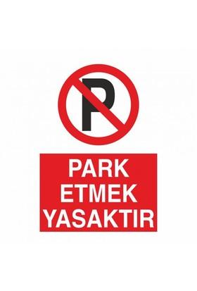 """Modülerteknik """"Park Etmek Yasaktır"""" 25X35cm"""