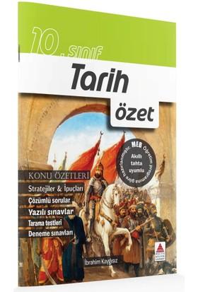 Delta Kültür Basım Yayın 10. Sınıf Tarih Özet - İbrahim Kaygısız