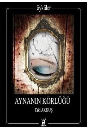 Aynanın Körlüğü
