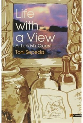 Life With a View A Turkish Quest