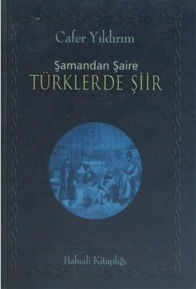 Şamandan Şaire Türklerde Şiir