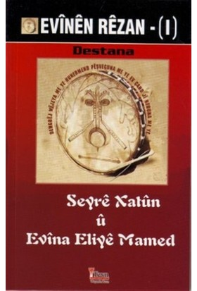 Evinen Rezan 1 - Seyre Xatun u Evina Eliye Mamed