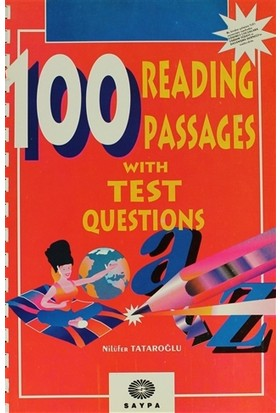 100 Reading Passages With Test Questions - Nilüfer Tataroğlu