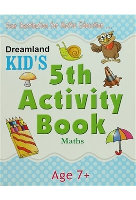 Dreamland Kid's 5 th Activity Book: Maths (7)